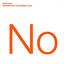 Music - Review of New Order - Waiting For The Sirens' Call - BBC