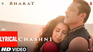 Lyrical: Chashni Song | Bharat | Salman Khan, Katrina Kaif |Vishal ...