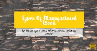 wood furniture types. types of manufactured wood furniture e