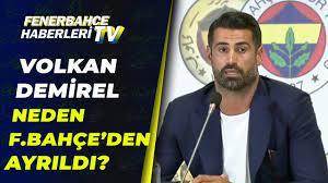 Volkan Demirel Açıkladı! Fenerbahçe'den Neden Ayrıldı? - YouTube
