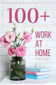 best images about the work at home w a over 100 work at home jobs and opportunities for moms