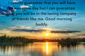 Good Morning Buddy Quotes Best of Good Morning Images With Quotes Kiss Love Coffee Him Her Funny