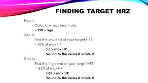4 finding target hrz step 1 calculate max heart rate