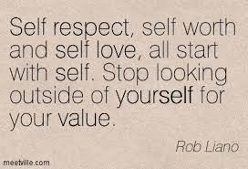 Have Respect For Yourself Quotes Best of Make Up And Self Esteem Quote Respect Yourself Inspiring Quotes