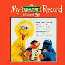 My Sesame Street Record: All About Me!