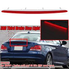 Bmw 128i Third Brake Light High Level E82 E88 Led Car Rear Third Brake Light Brake Stop Light Lamp For Bmw 1 Series 128i 135i M E82 E88 2007 2013