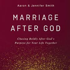 Why Did God Design Marriage Marriage After God