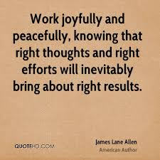 Good Morning Work Quotes Best Of James Lane Allen Quotes QuoteHD