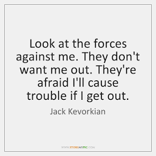 Jack Kevorkian Quotes Amazing Jack Kevorkian Quotes StoreMyPic