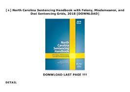 North Carolina Sentencing Handbook With Felony Misdemeanor