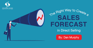 Sales Forecast The Right Way To Create A Sales Forecast In Direct Selling