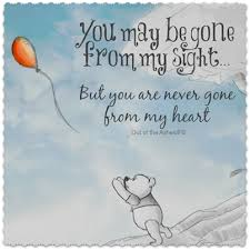 Winnie The Pooh Love Quotes 34 Amazing You Are Never Gone From My Heart Love Quotes Quotes Quote Winnie The