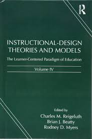 Instructional Design Theories And Models Reigeluth Instructional Design Theories And Models Volume Iv The
