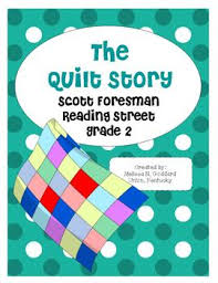 The Quilt Story : Reading Street: Grade 2 by The Teachers Fairy & The Quilt Story : Reading Street: Grade 2 Adamdwight.com