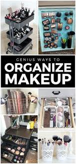 11 genius makeup storage ideas home organization storage ideas organization tips makeup organization