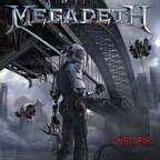 <b>MEGADETH</b> Kicks Off The <b>Dystopia</b> World Tour In North America On ...