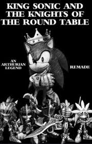 king sonic and the knights of the round table cast arthurian roles wattpad