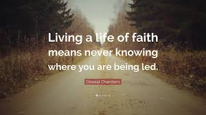 "Oswald Chambers Quotes Best Living By Faith Quotes Oswald Chambers Quote ""Living A Life Of Faith"