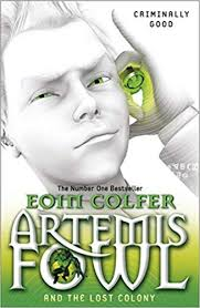 artemis fowl and the lost colony amazon co uk eoin colfer 9780141339146 books