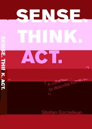 Sense Think Act A Collection Of Exercises To Describe Human