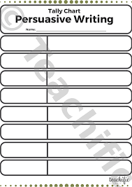 Tally Charts Persuasive Writing Create Your Own Teachific