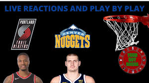 Portland Trail Blazers vs Denver Nuggets Live Reactions And Play By Play -  YouTube