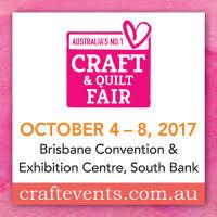 Tickets for Brisbane Craft & Quilt Fair in BRISBANE from Ticketbooth &  Adamdwight.com