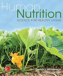 human nutrition science for healthy living by tammy stephenson wendy schiff