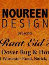 noureen design chand raat eid festival 2016 at dover rug 721 worcester road natick ma tickets indian events desi events