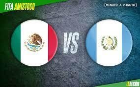 vs. Guatemala, amistoso internacional ...