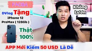 KTOL 2021 #5 | App MXH Facba Mới Kiếm 50 USD Trong Nháy Mắt | DVlog Tặng iPhone  12 Pro Max