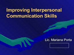 improving interpersonal communication skills