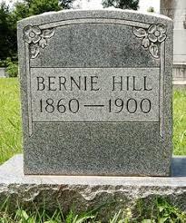 "Bernard Hendrix ""Bernie"" Hill (1860-1900) - Find A Grave Memorial"