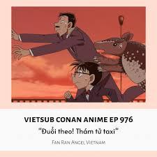 CONAN EP 976 VIETSUB] Đã có bản... - Fan Ran Angel Vietnam