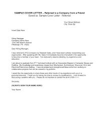 Employee Referral Cover Letters Employee Referral Cover Letter Sample Referred By A Friend
