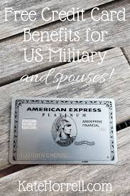 Wed, aug 25, 2021, 4:03pm edt Credit Card Benefits Free For Us Military And Spouses Katehorrell Credit Card Benefits Military Benefits Credit Card