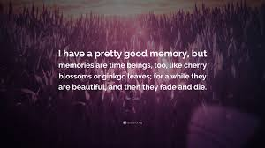 Good Memories Quotes
