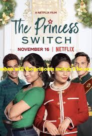the princess switch 2 be on netflix ...