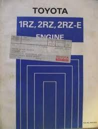 Toyota 1RZ 2RZ 2RZ-E Engine Repair Manual 1989 RM167E | #454219708