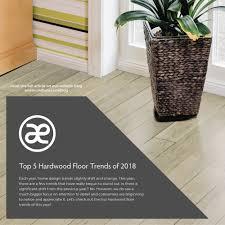 top 5 hardwood floor trends of 2018 jpg