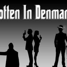 Rotten in Denmark | Indiegogo