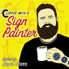 Coffee With a Sign Painter