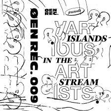 <b>Various Artists</b> - Islands in the Stream [ØEN009] | ØEN REC.