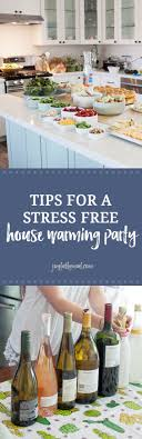 How to Host a Stress Free Housewarming Party | Stress free, Meals and Housewarming  party