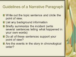 the narrative paragraph and the narrative essay ppt guidelines of a narrative paragraph