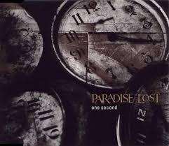 <b>Paradise Lost</b> - <b>One</b> Second - Encyclopaedia Metallum: The Metal ...