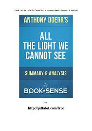 All The Light We Cannot See Summary Study Guide Guide All The Light We Cannot See By Anthony Doerr Summary