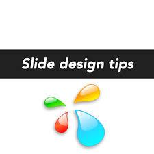 Presentation Slide Design Tips Presentation Tips Slide Design