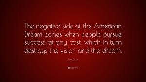 "Negative American Dream Quotes Best of Azar Nafisi Quote ""The Negative Side Of The American Dream Comes"