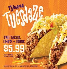 tijuana tuesdaze two tacos chips a drink